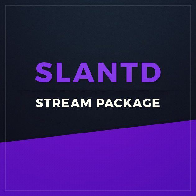 Slantd Stream Package