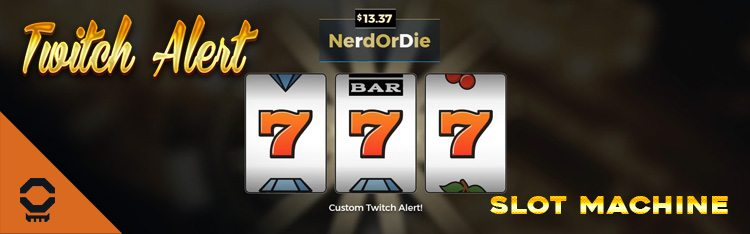 Twitch Alert Slot Machine