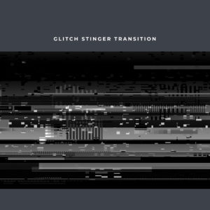 Glitch 2 Stinger Transition